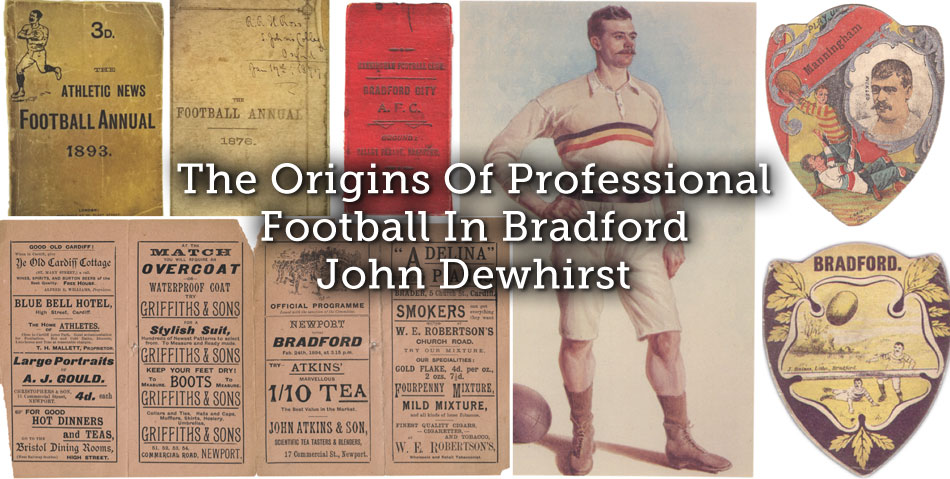 The Origins Of Professional Football In Bradford