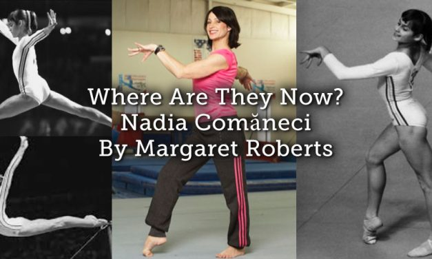 Where Are They Now – Nadia Comăneci