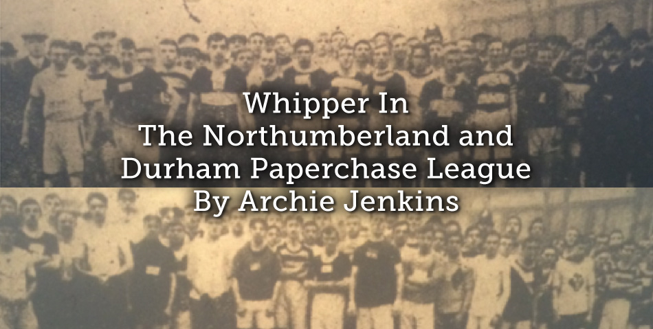 Whipper In – The Northumberland And Durham Paperchase League