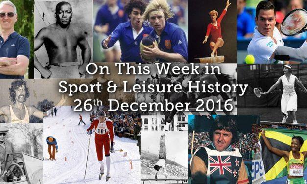 On This Week – 26th December 2016