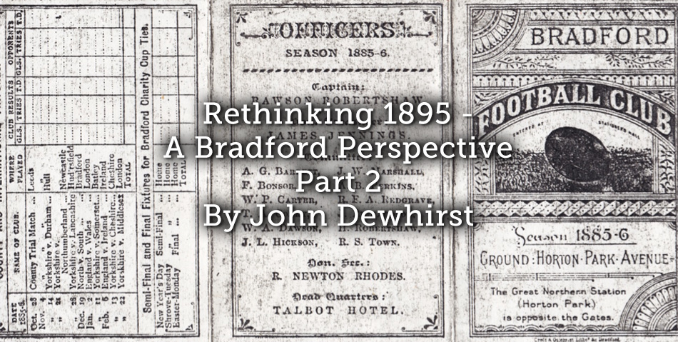 Rethinking 1895 – A Bradford Perspective: Part 2
