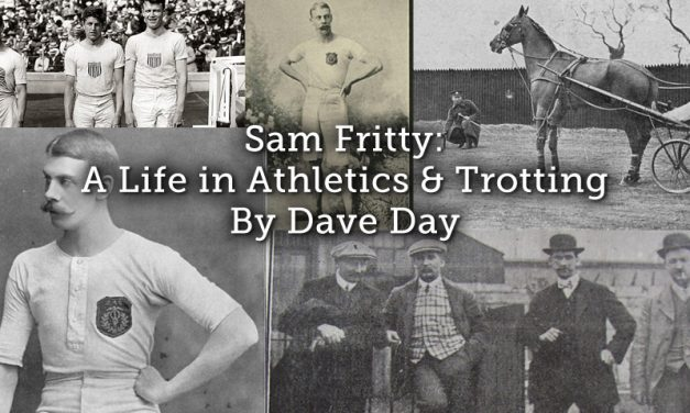 Sam Fritty: A Life in Athletics and Trotting