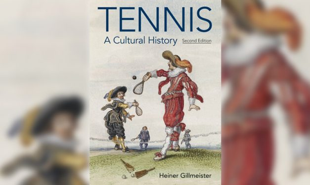 Tennis – A Cultural History (Second edition)