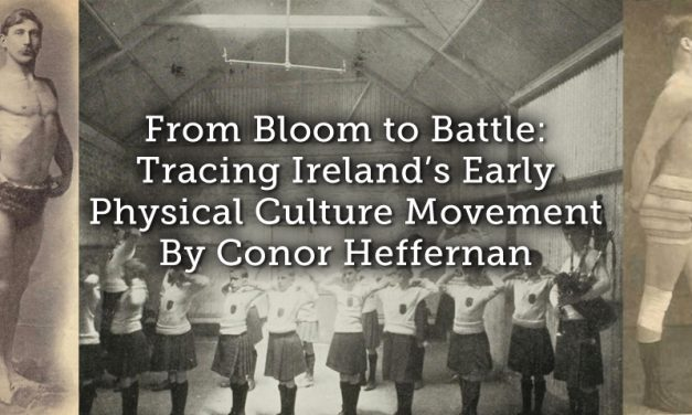From Bloom to Battle: Tracing Ireland's Early Physical Culture Movement