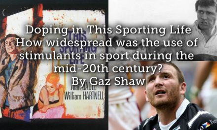 Doping in This Sporting Life – How widespread was the use of stimulants in sport during the mid-20th century?