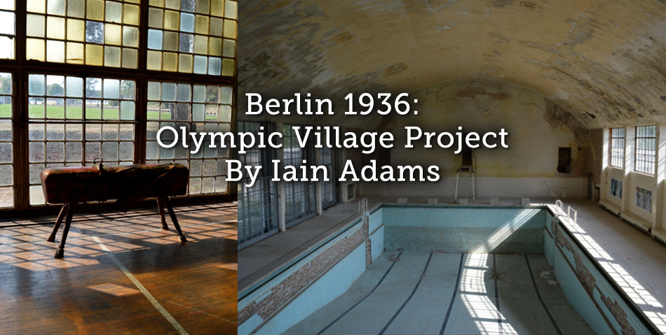 Berlin 1936: Olympic Village Project