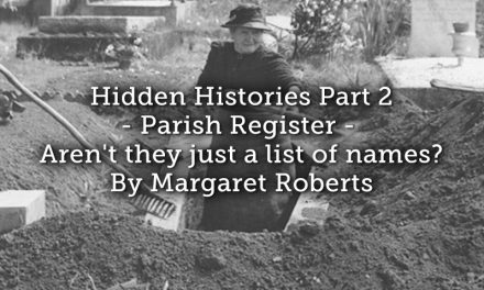 Hidden Histories Part 2 – Parish Registers – Aren't they just a list of names?