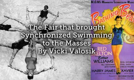 The Fair that brought Synchronized Swimming to the Masses