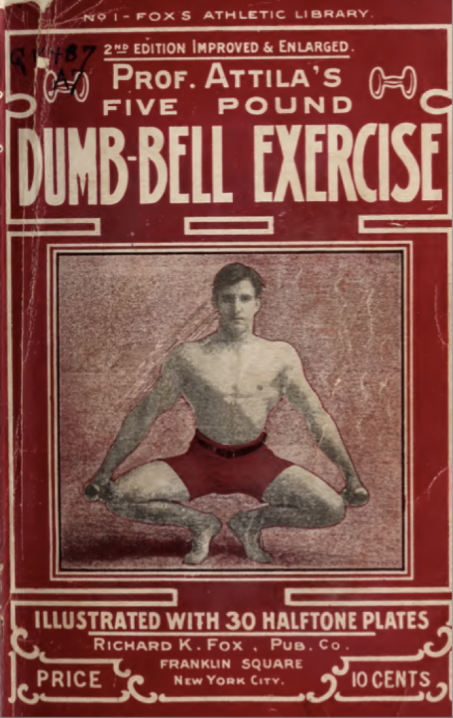 Prof Attila, Five Pound Dumbell Exercises (New York, 1913), Front Cover