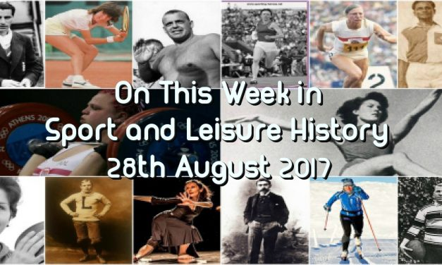 On this Week – 28th August 2017