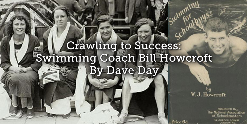 Crawling to Success: Swimming Coach Bill Howcroft