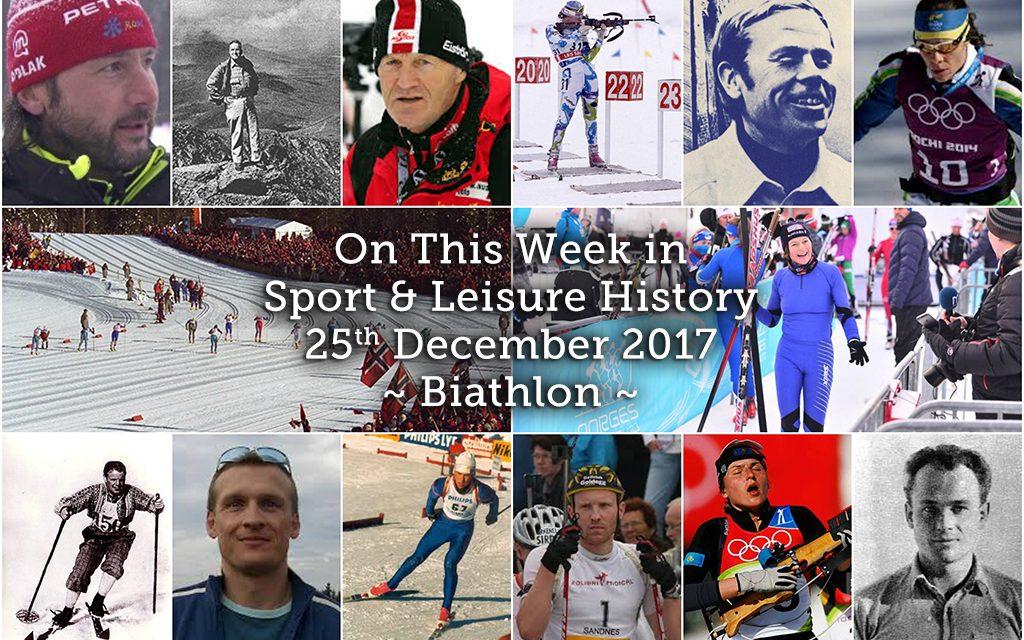 On this Week in Sport & Leisure History ~ Biathlon