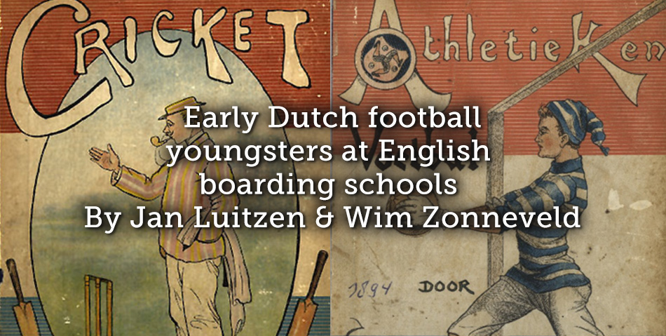 Early Dutch football youngsters at English boarding schools