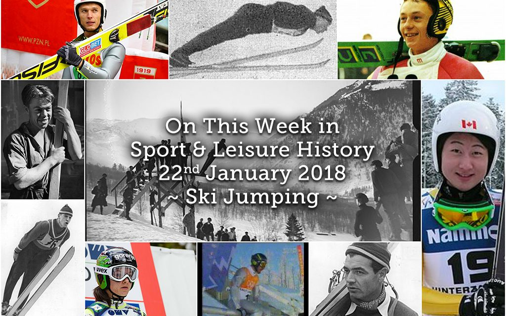 On this Week in Sport and Leisure history ~ Ski Jumping