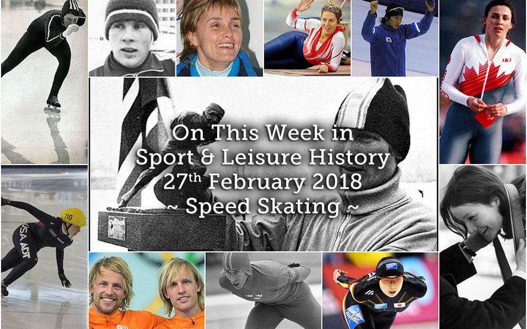 On This Week in Sport & Leisure History ~Speed Skating