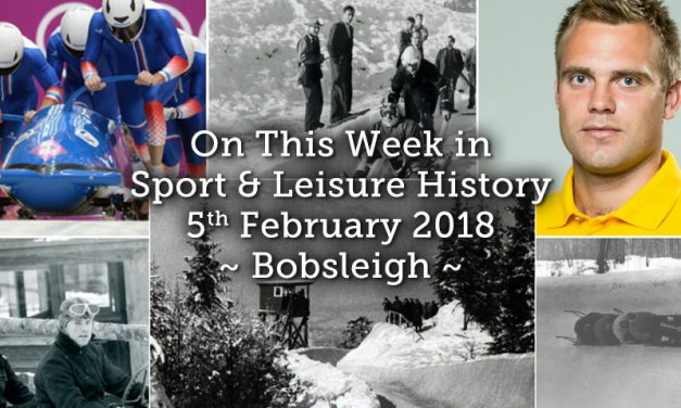 On This Week in Sport and Leisure History ~ Bobsleigh