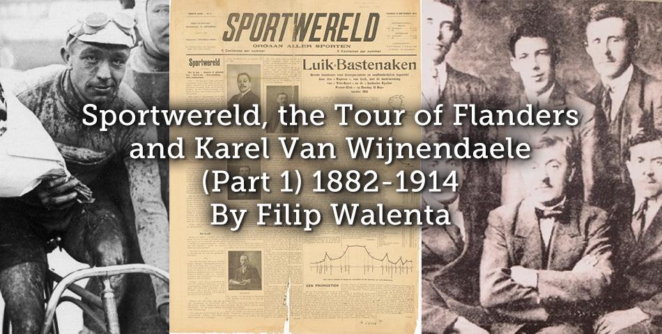 Sportwereld, the Tour of Flanders and Karel Van Wijnendaele (Part 1)  1882-1914
