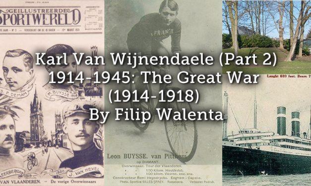 Karl Van Wijnendaele (Part 2) 1914-1945: The Great War (1914-1918)