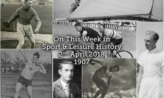 On This Week in Sport History ~ 1907 ~