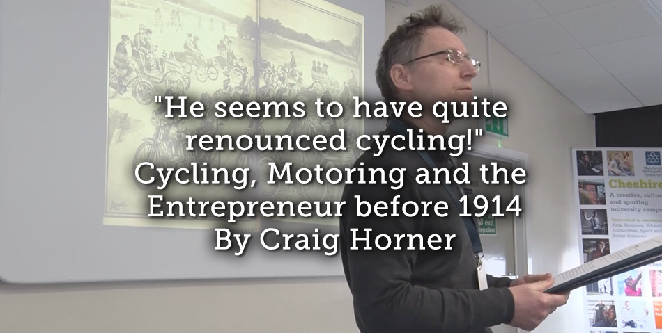 """He seems to have quite renounced cycling!"" Cycling, Motoring and the Entrepreneur before 1914"