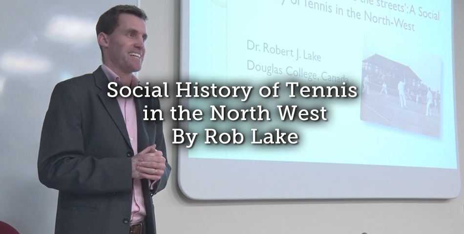 Social History of Tennis in the North West