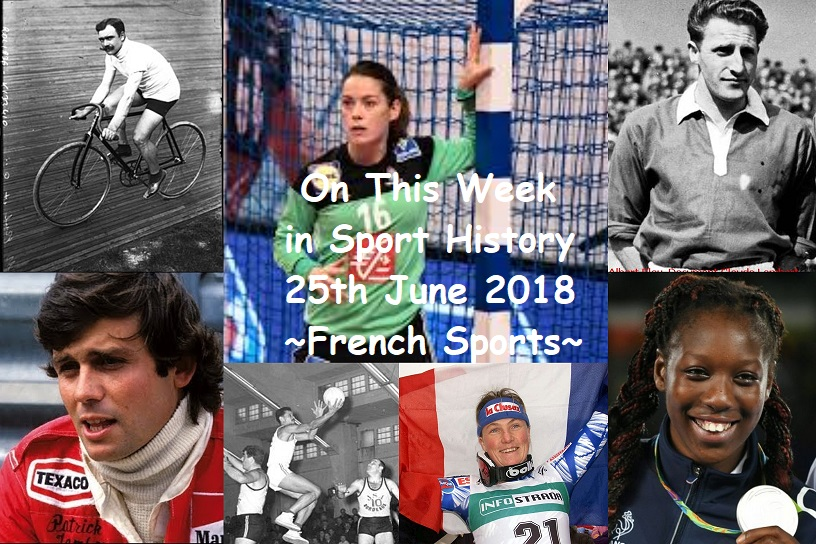 On This Week in Sport History ~ French Sport