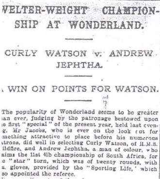 Watson-vs-Jeptha-11-Feb-1907 - Just one month and half before, the two boxers matched and in that occasion Sporting Life credited the bout as valid for the title (so unlikely to the excerpts just above)