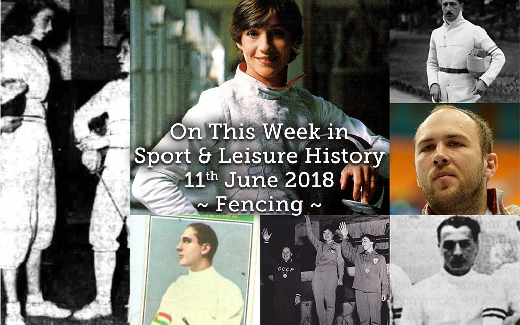 On This Week in Sport History ~11th June 2018 ~ Fencing
