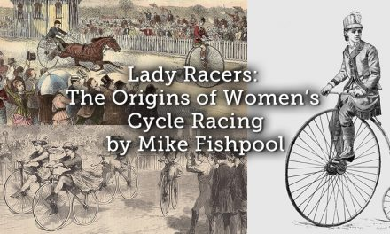 Lady Racers: The Origins of Women's Cycle Racing