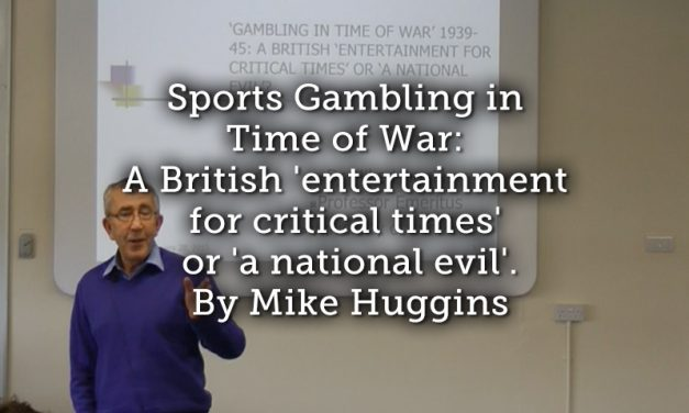 Sports Gambling in Time of War: A British 'entertainment for critical times' or 'a national evil'