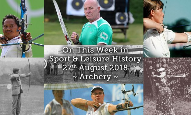 On This Week in Sport History ~ Archery