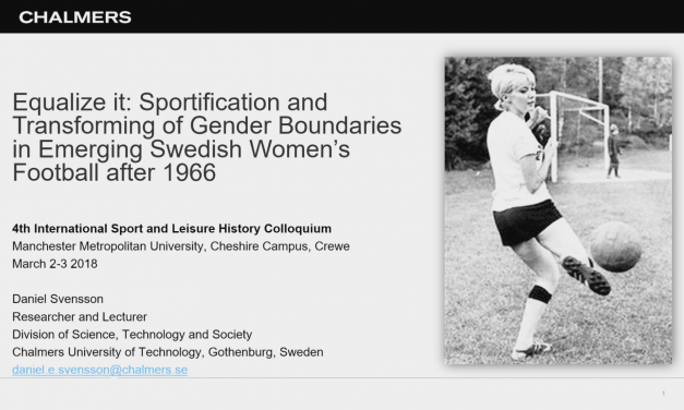 Equalize it: Sportfication and Transforming of Gender Boundaries in Emerging Swedish Women's Football after 1966