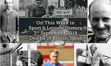 On This Week in Sport History ~ Deaths in British Sport