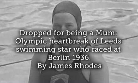 Dropped for being a Mum: Olympic heartbreak of Leeds swimming star who raced at Berlin 1936.