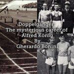 Doppelgänger : The mysterious career of Alfred König