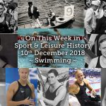 On This Week in Sport & Leisure History ~ Swimming