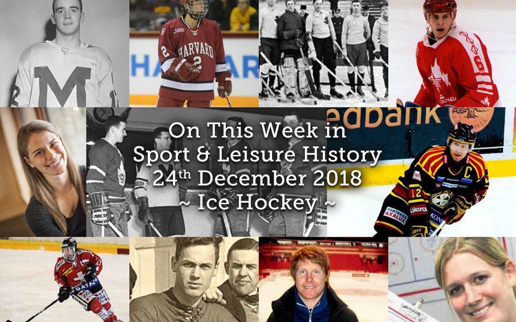 On This Week in Sport & Leisure History ~ Ice Hockey