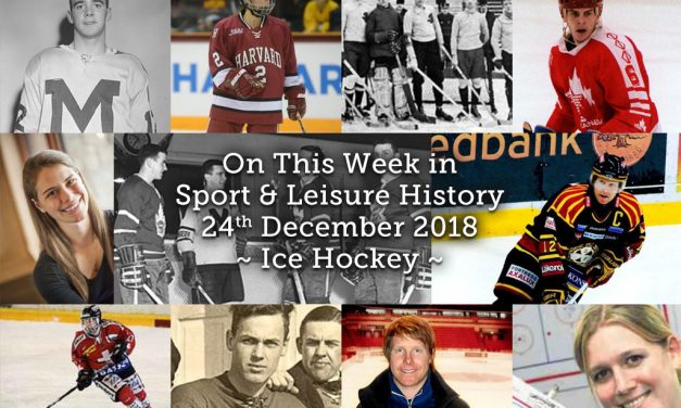 On This Week in Sport & Leisure History ~ Ice Hockey