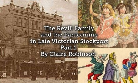The Revill Family and the Pantomime in Late Victorian Stockport (Part 1)