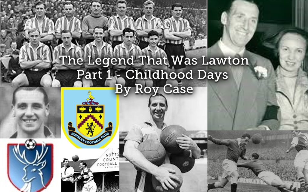 The Legend That Was Lawton <br> Part 1 – Childhood Days