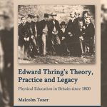 Edward Thring's Theory, Practice and Legacy: Physical Education in Britain since 1800