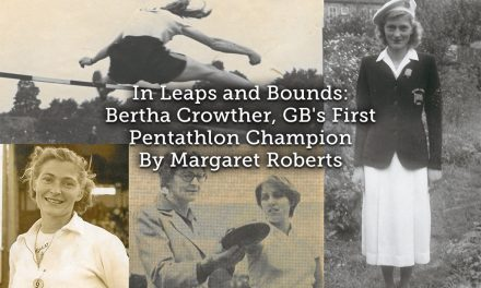 In Leaps and Bounds <br> Bertha Crowther: GB's First Pentathlon Champion