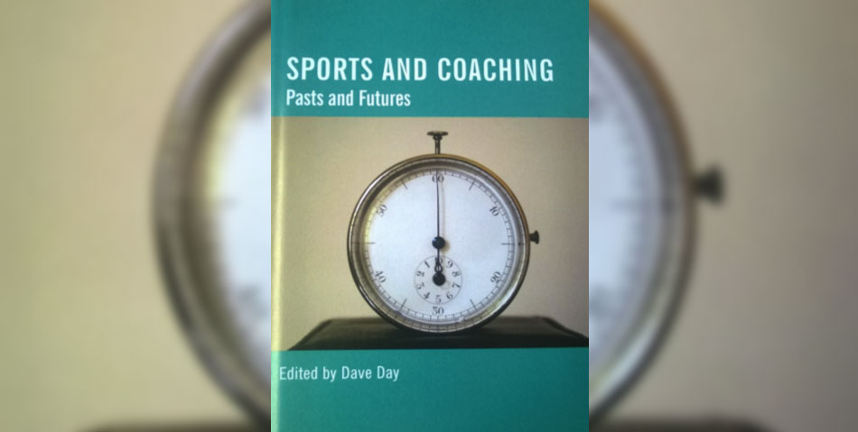 Sports and Coaching, Pasts and Futures