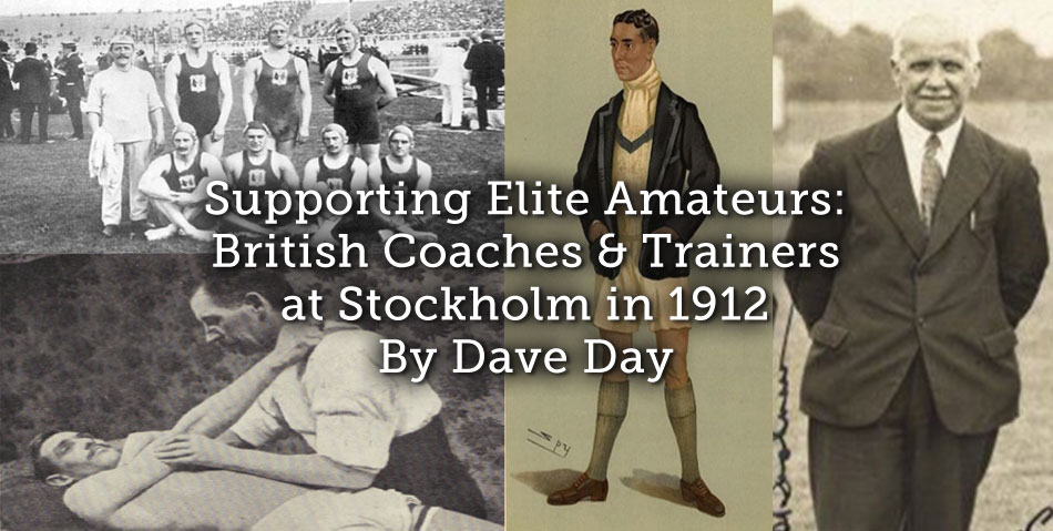 Supporting Elite Amateurs: British Coaches and Trainers at Stockholm in 1912
