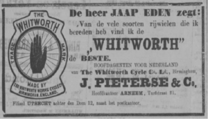 Whitworth advert from Arnhemsche Courant, 1894- 'Mr Jaap Eden says- of the many different types of bicycle which I have got upon, I find the WHITWORTH the best