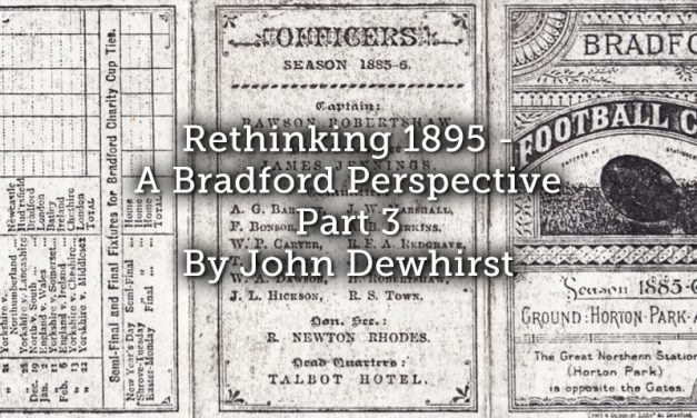 Rethinking 1895 – A Bradford Perspective: Part 3