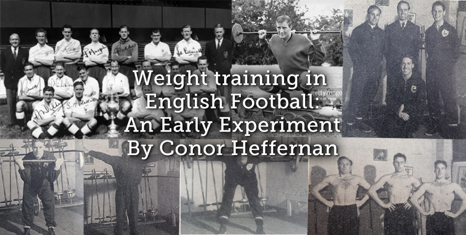 Weight training in English Football: An Early Experiment