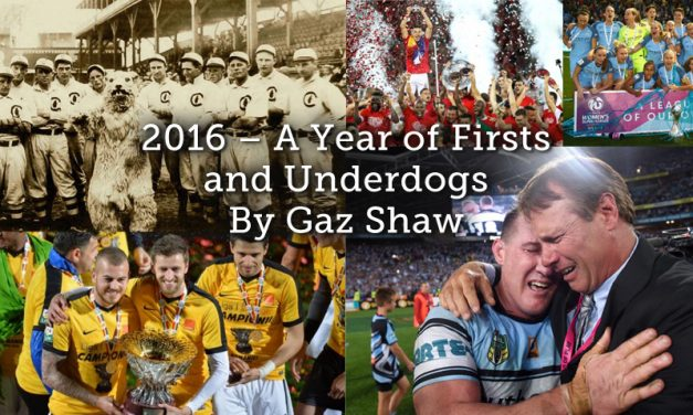 2016 – A Year of Firsts and Underdogs