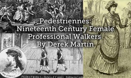 Pedestriennes: nineteenth century female professional walkers