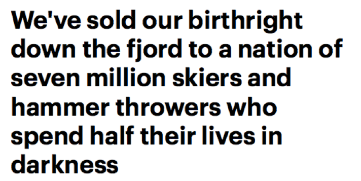 Jeff Powell, 'We've Sold Our Birthright Down the Fjord to a Nation of Seven Million Skiers', The Daily Mail, 1 November (2000)
